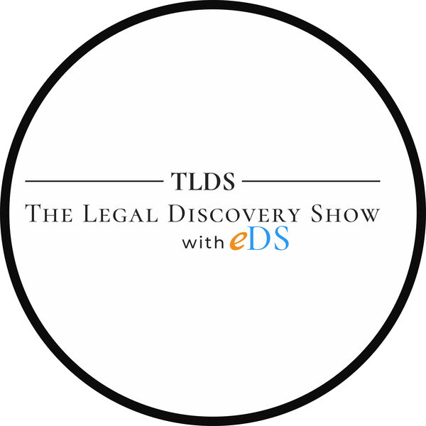 The Legal Discovery Show Podcast Artwork Image