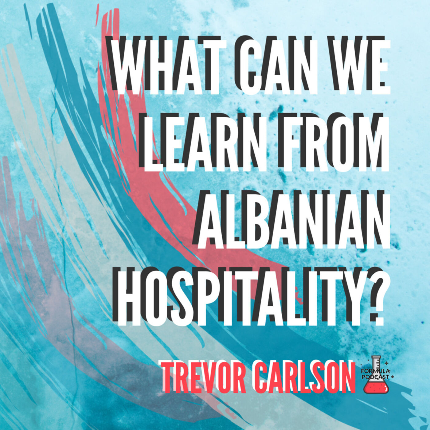 What Can We Learn from Albanian Hospitality? - #96