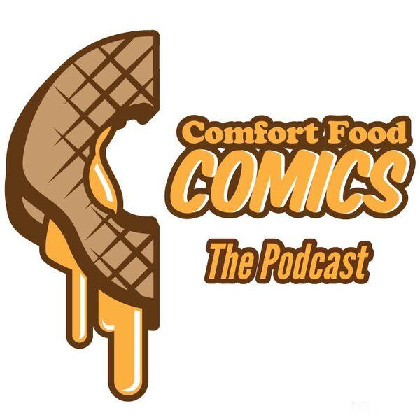 Comfort Food Comics Podcast Artwork Image