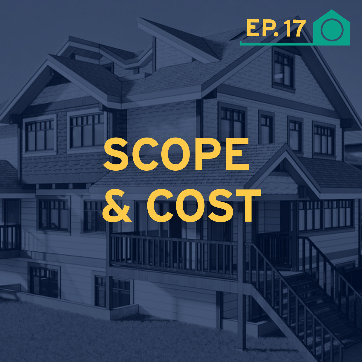 Scope & Cost: Know the Real Cost of Home Renovation and Building