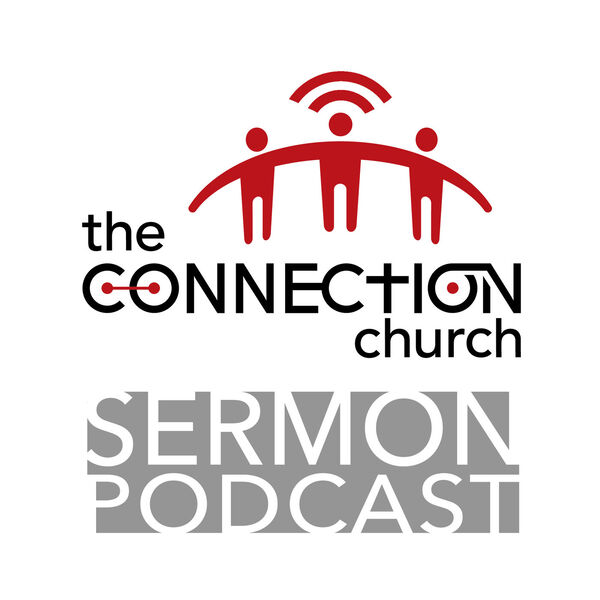 The Connection Church Podcast Artwork Image