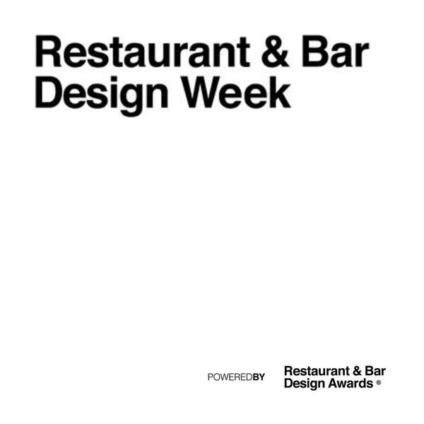 Restaurant & Bar Design Week - powered by Restaurant & Bar Design Awards Podcast Artwork Image