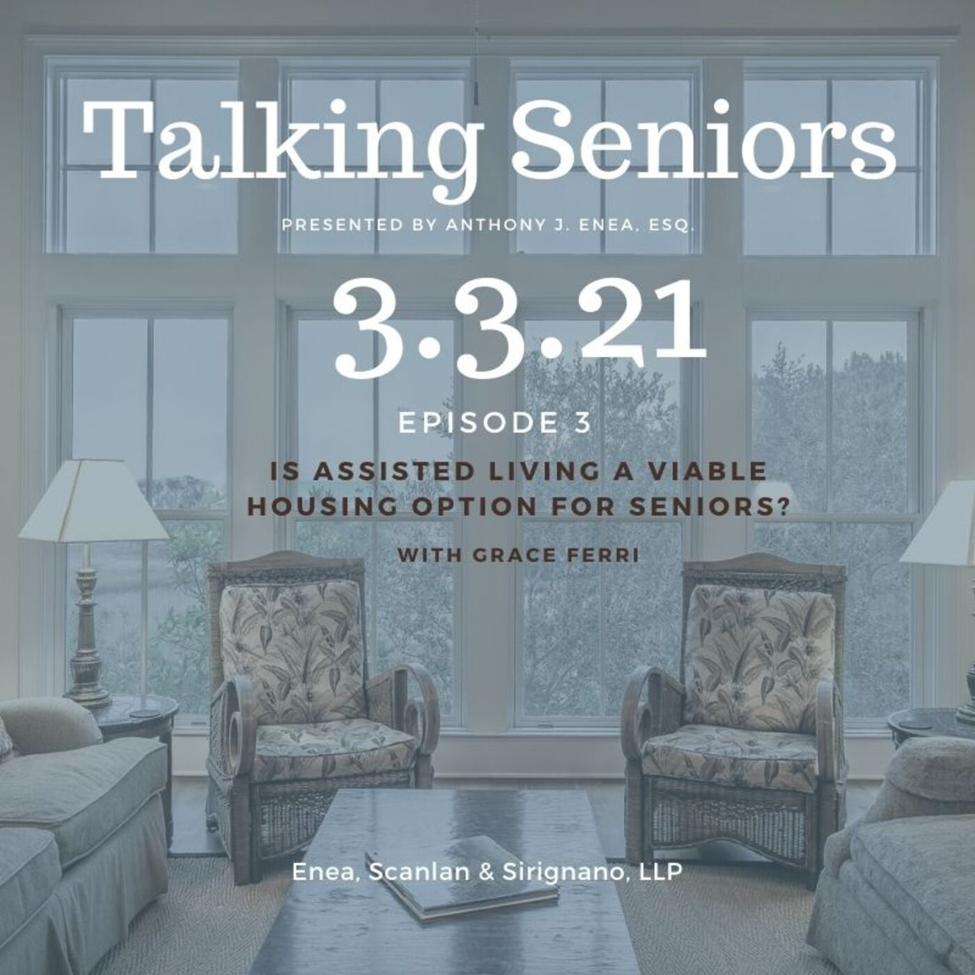 Episode 3: Is Assisted Living a Viable Housing Option for Seniors?