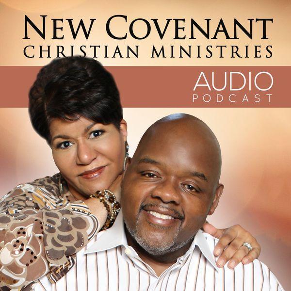 New Covenant Christian Ministries Podcast Podcast Artwork Image