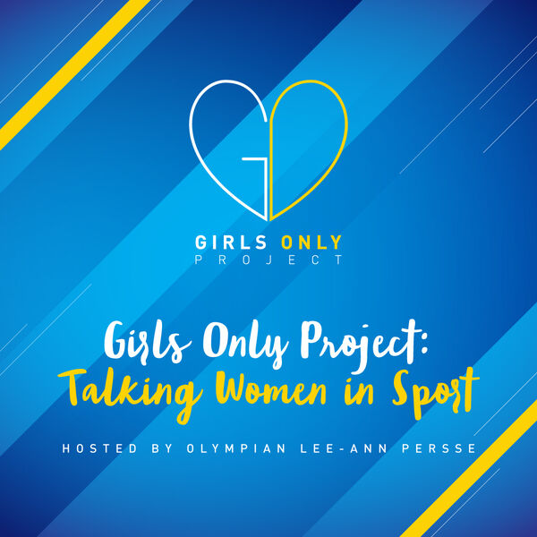 Girls Only Project Podcast Artwork Image