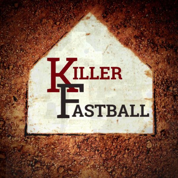 Killer Fastball Podcast Artwork Image