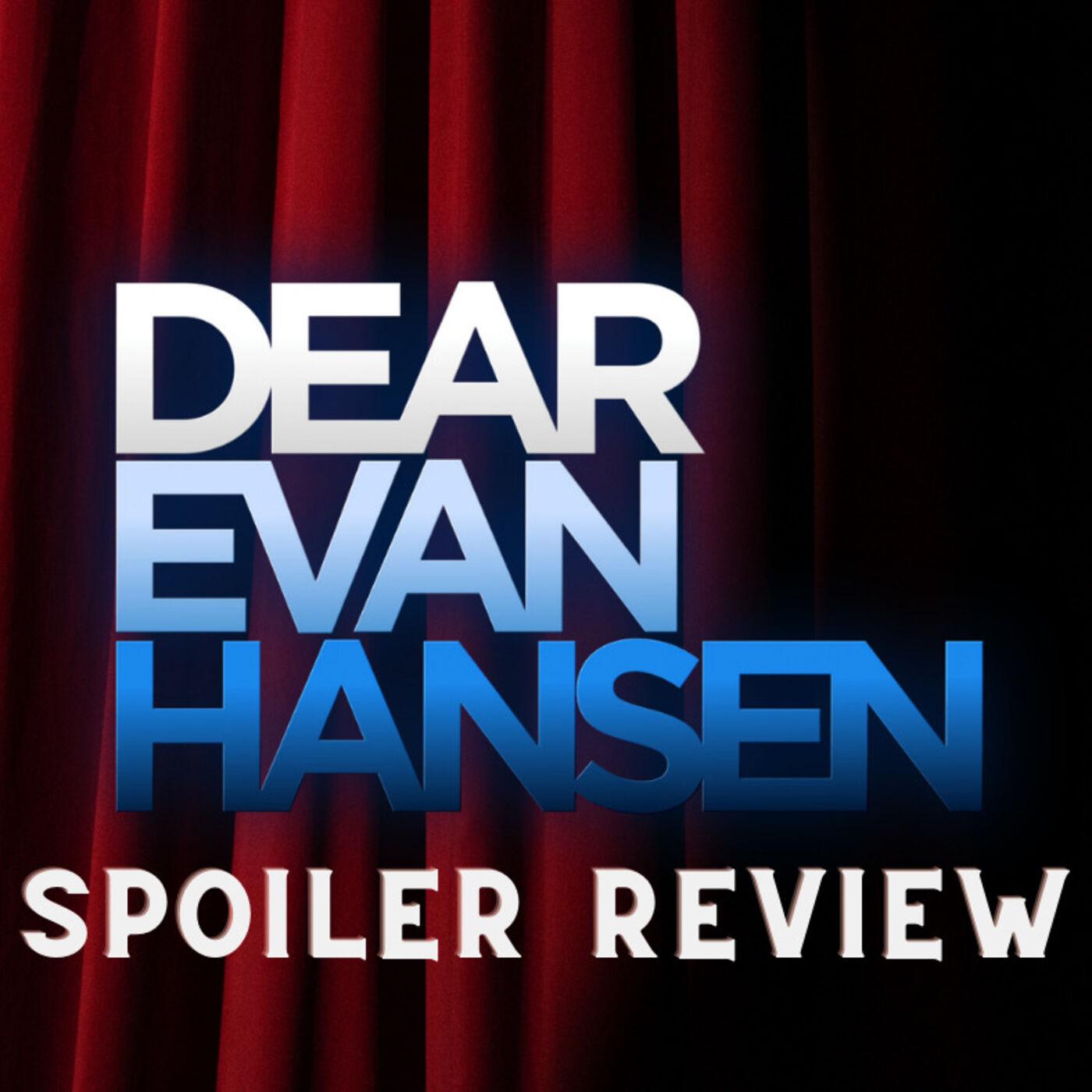 Dear Evan Hansen (Spoiler Review)