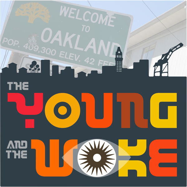 The Young and the Woke Podcast Artwork Image