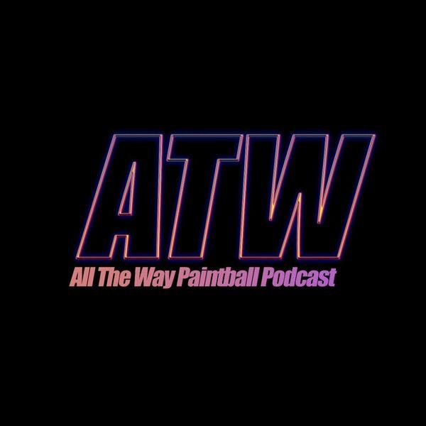 All The Way - Der Deutsche Paintball Podcast Podcast Artwork Image