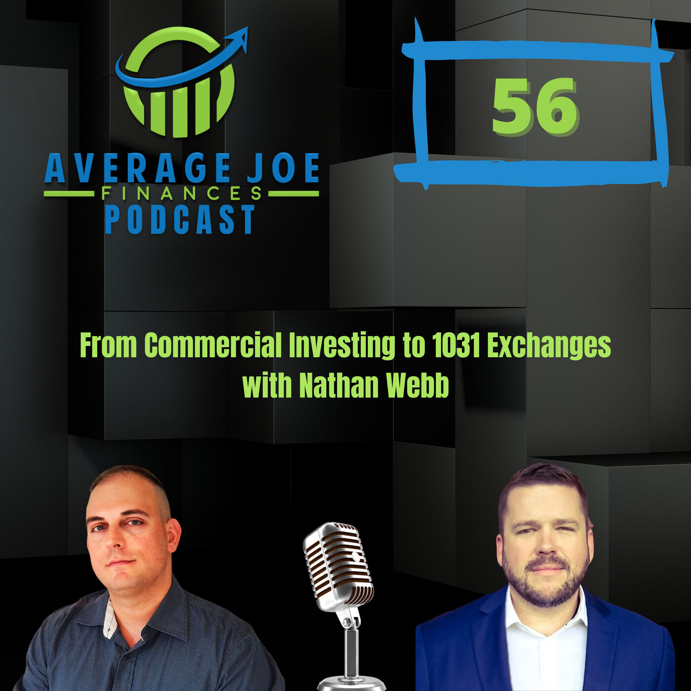 Ep 56 - From Commercial Investing to 1031 Exchanges