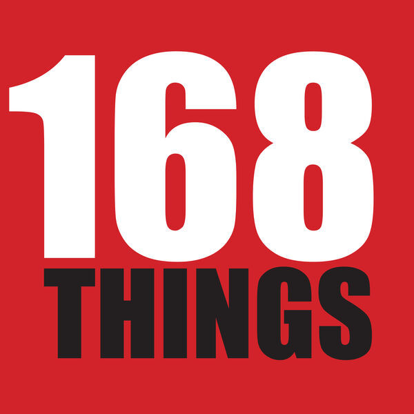 168 Things Podcast Artwork Image
