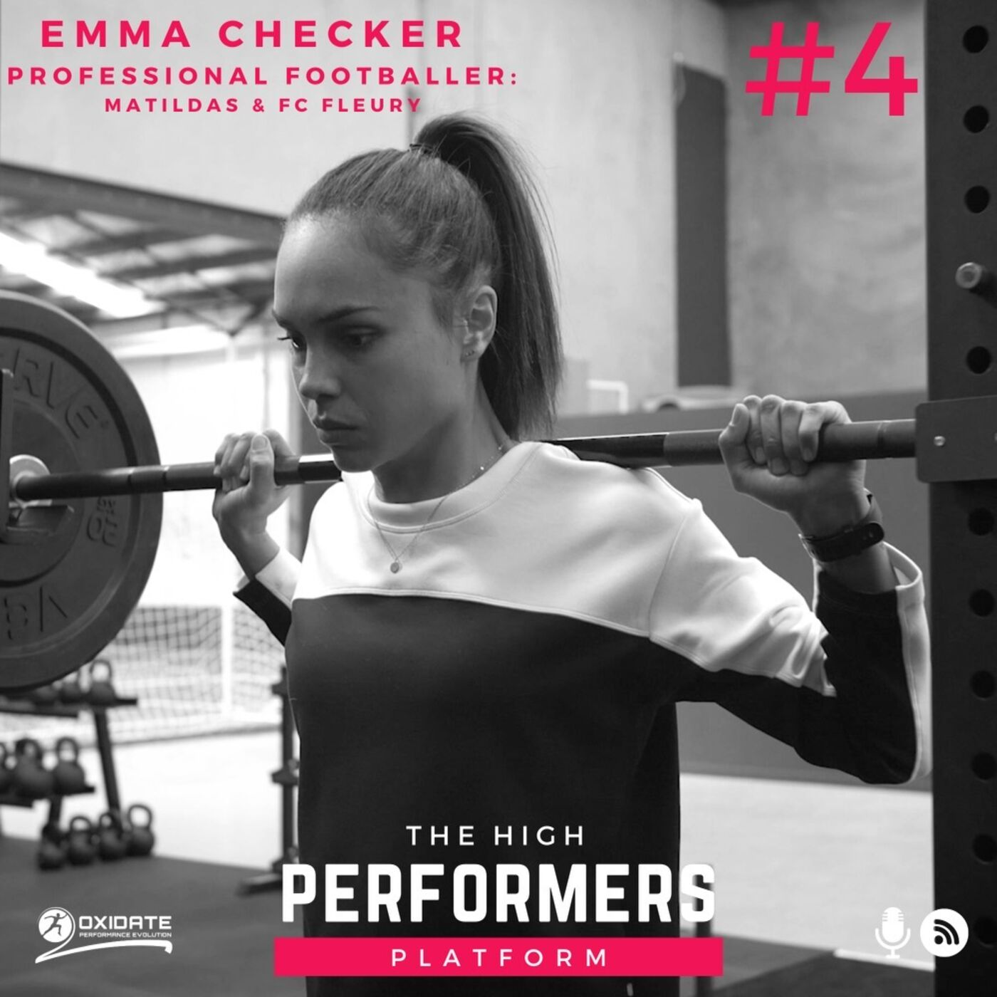 #4: Emma Checker - Matilda & Professional Soccer Player - One of the most positive and inspiring human beings you'll ever meet