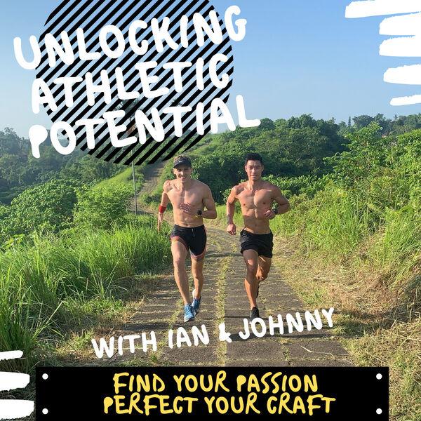 Unlocking Athletic Potential  Podcast Artwork Image