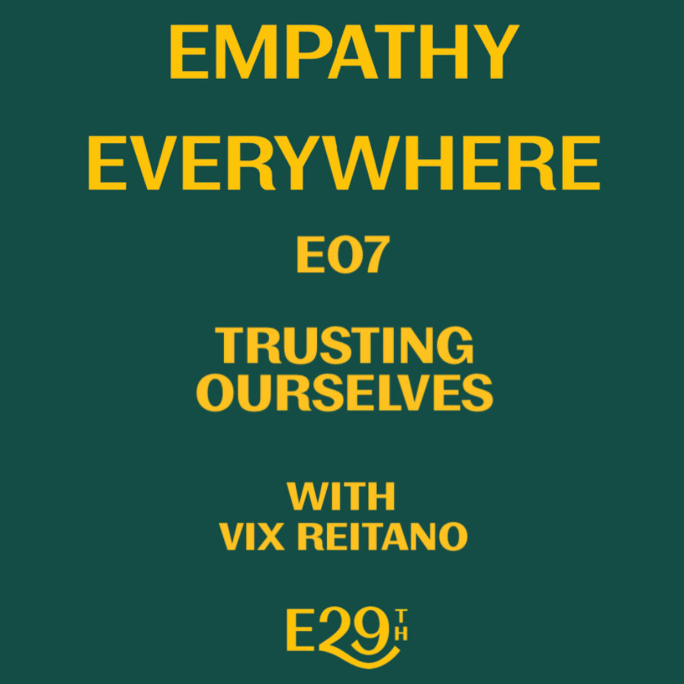 E07 - Trusting Ourselves