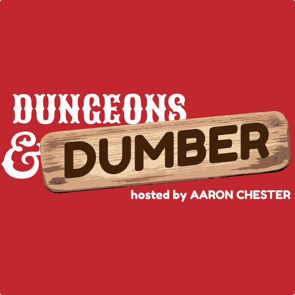 Dungeons & Dumber Podcast Artwork Image