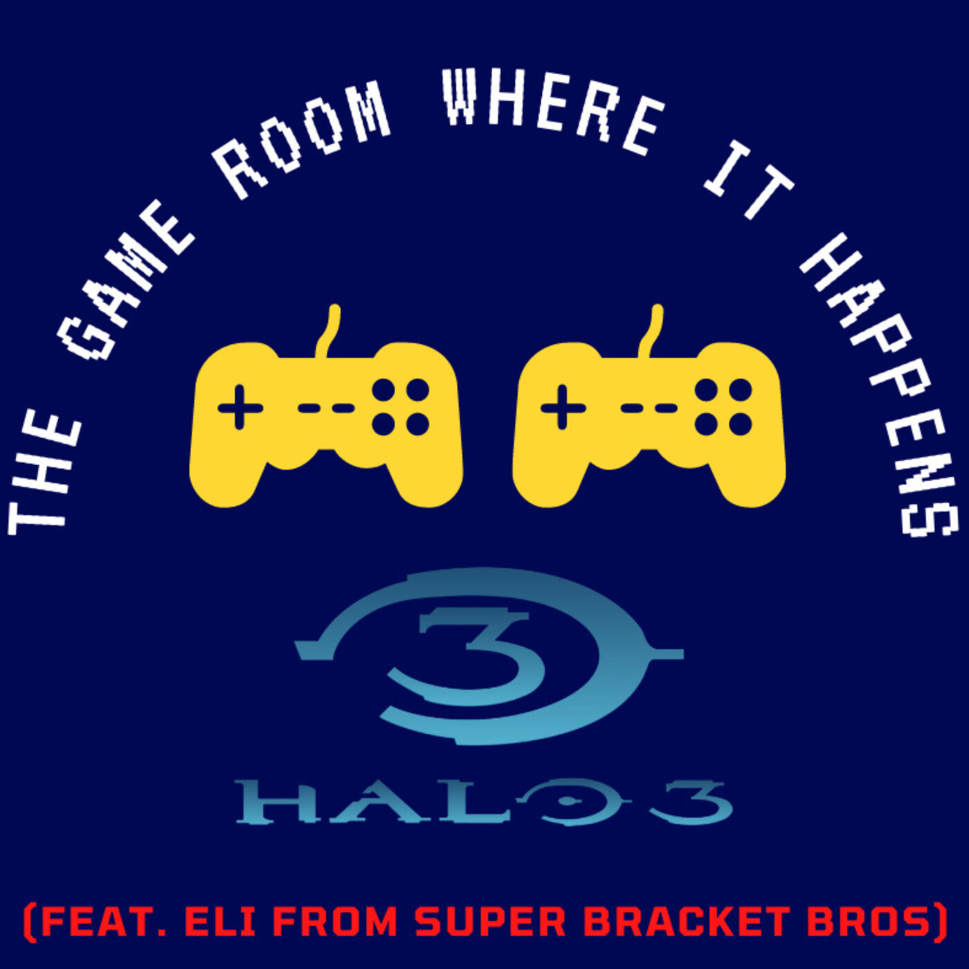 The Game Room Where It Happens - Halo 3 (Feat. Eli Stokes)