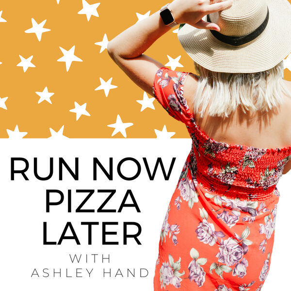Run Now Pizza Later Podcast Artwork Image