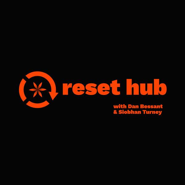 Reset Hub Podcast Artwork Image