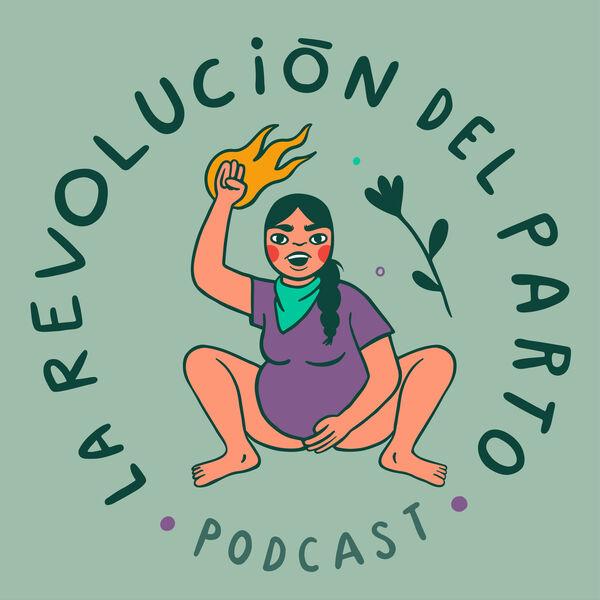 La Revolución del Parto Podcast Artwork Image