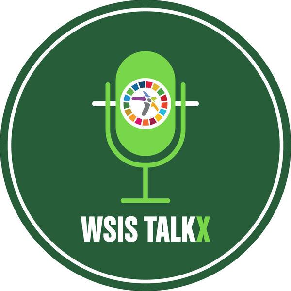 WSIS TalkX Podcast Artwork Image