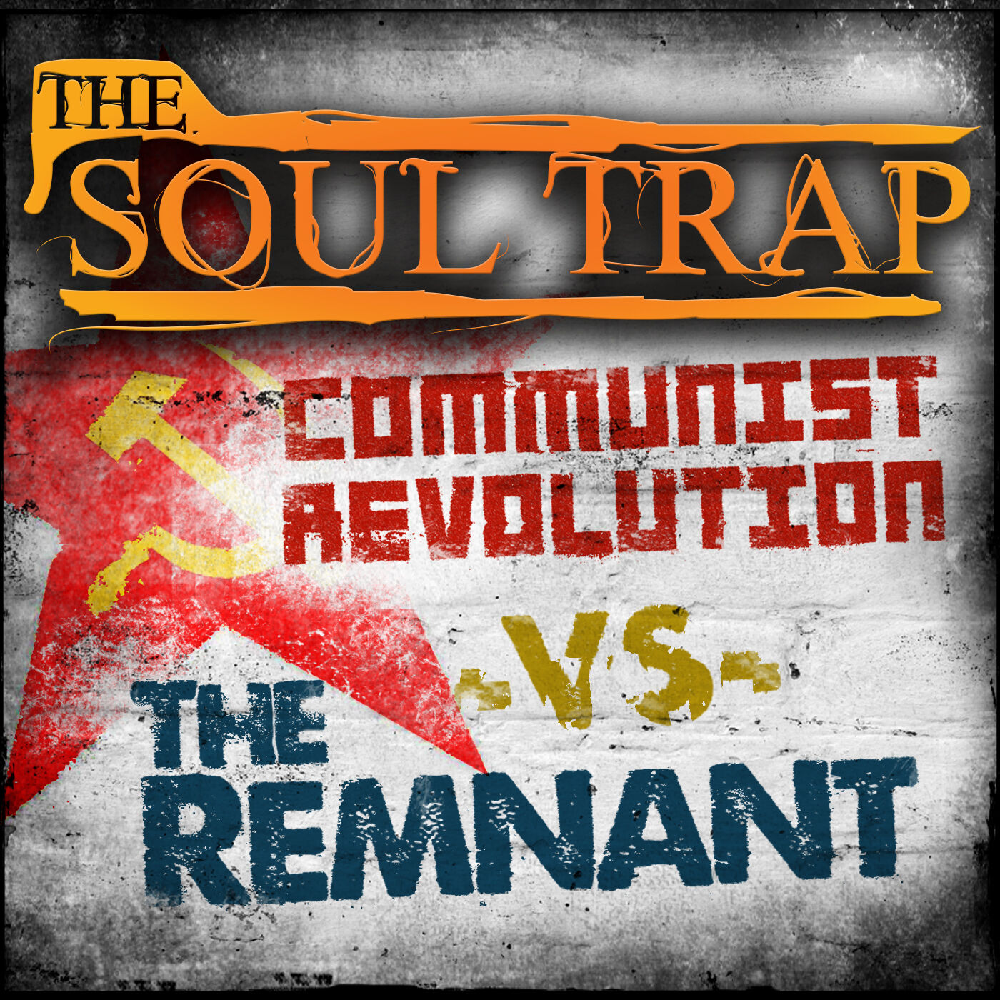 The Communist Revolution vs The Remnant