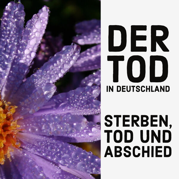 Der Tod in Deutschland Podcast Artwork Image