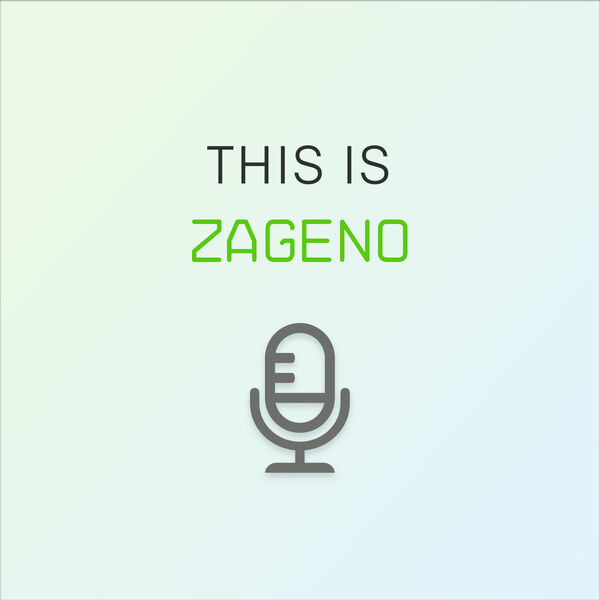 This is ZAGENO Podcast Artwork Image