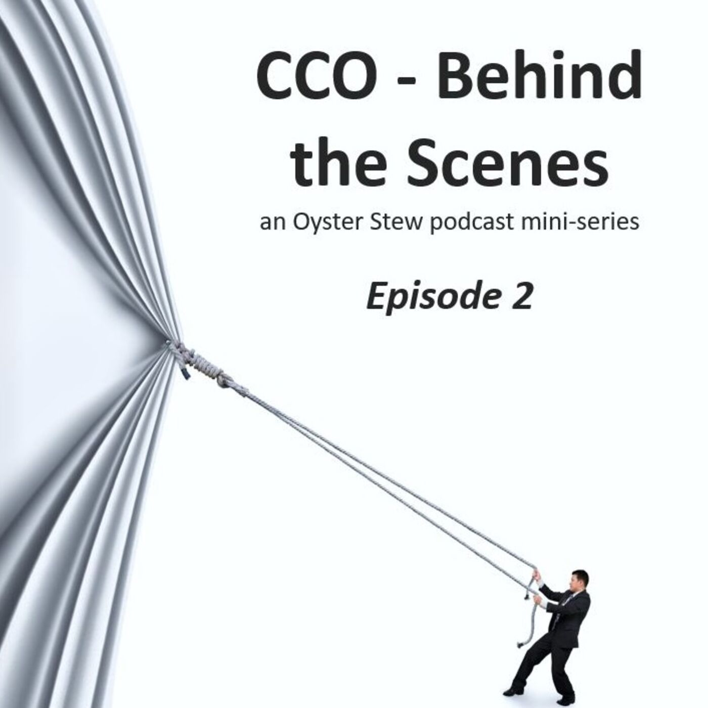 CCO Behind the Scenes - Episode 2