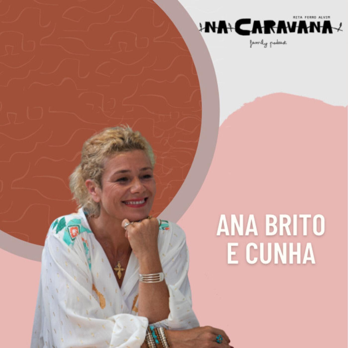 N'A Caravana com Ana Brito e Cunha #103 A carta, o luto e chorar como quem ri