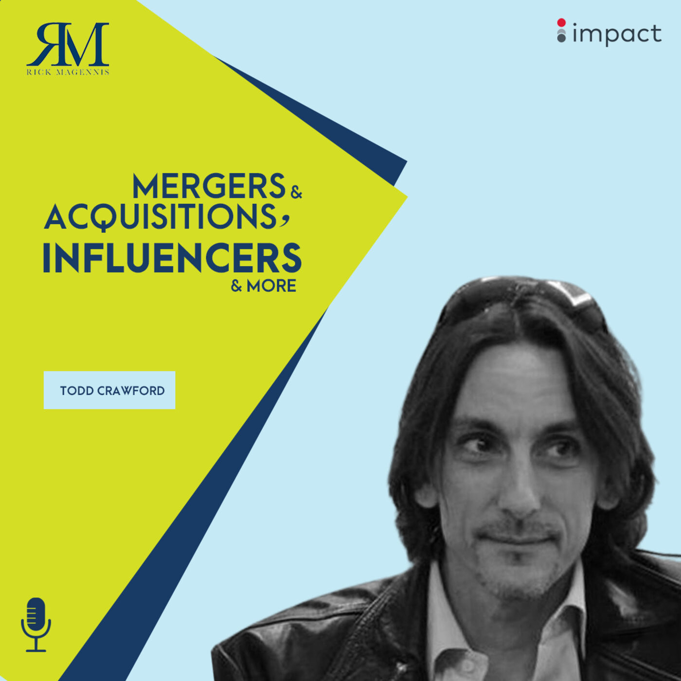 Mergers & Acquisitions, Influencers, and More!