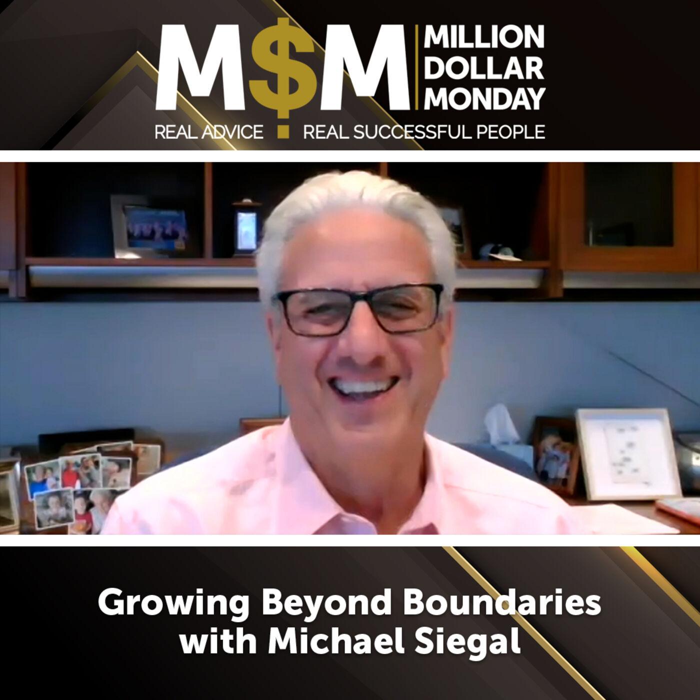 Growing Beyond Boundaries with Michael Siegal