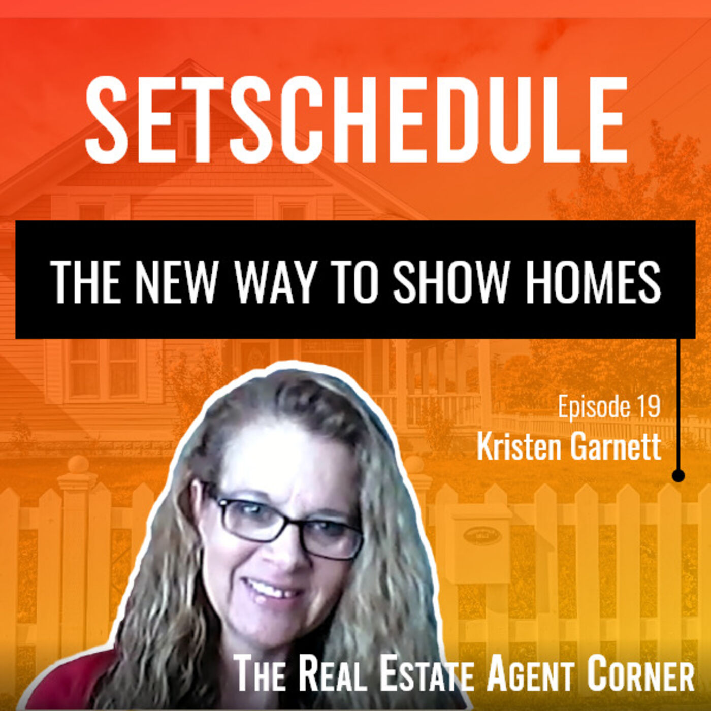 Be prepared for a new way to show homes -  Kristen Garnett