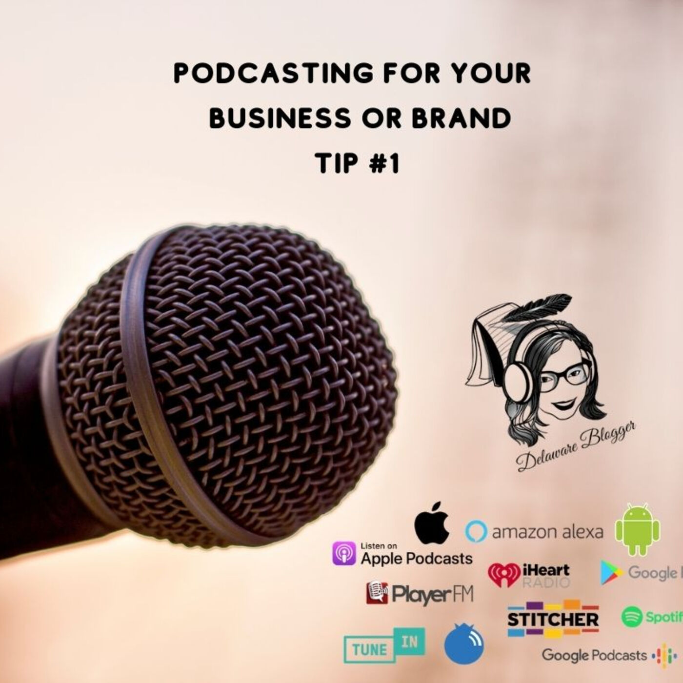 Podcasting for Your Business or Brand Tips #1 - Eps. #239