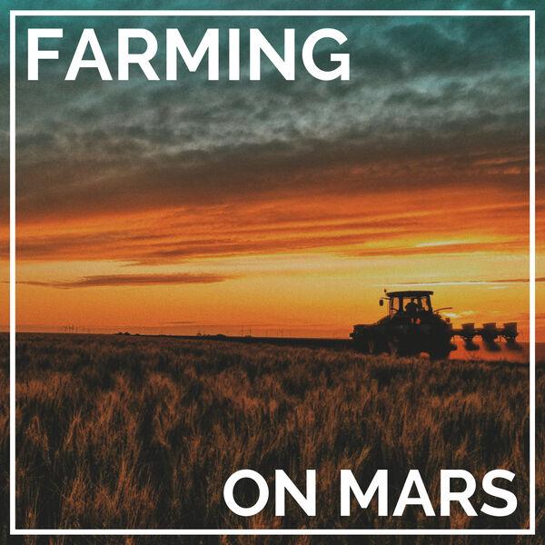 Farming on Mars Podcast Artwork Image