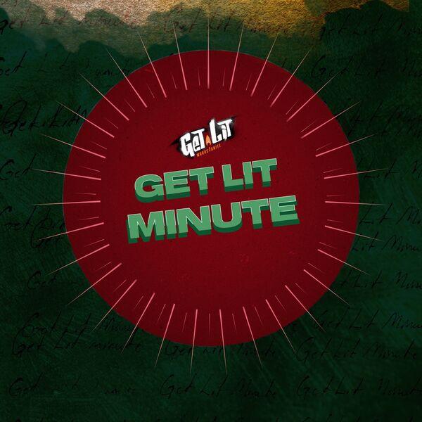 Get Lit Minute Podcast Artwork Image