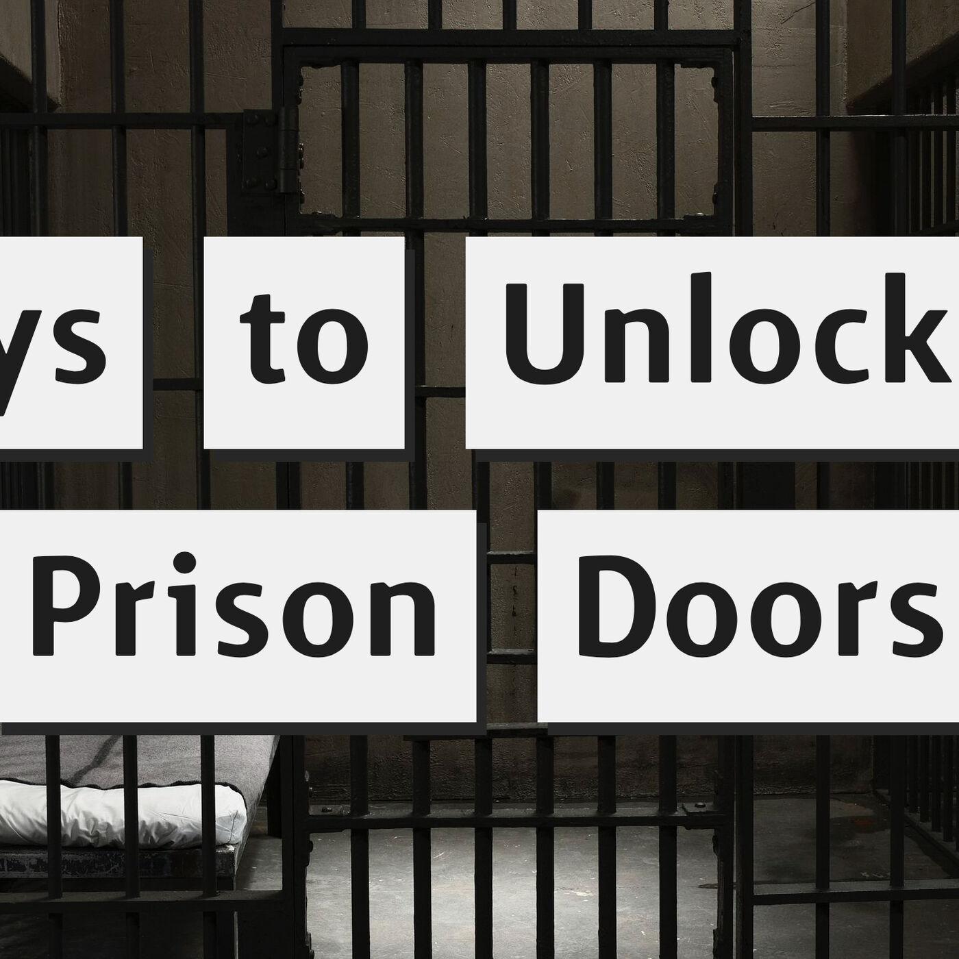 Keys to Unlocking Prison Doors