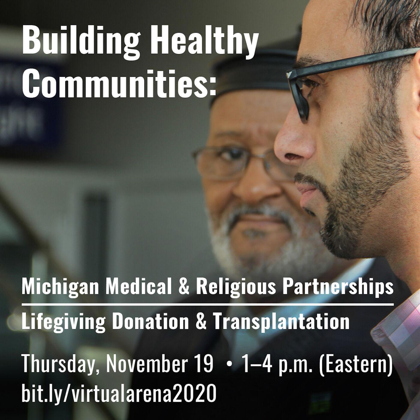 Building Healthy Communities: Michigan Medical & Religious Partnerships | Life-giving Donation & Transplantation Panel 1