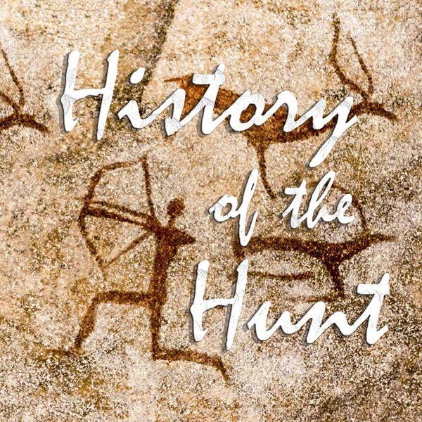 History of the Hunt Podcast Artwork Image