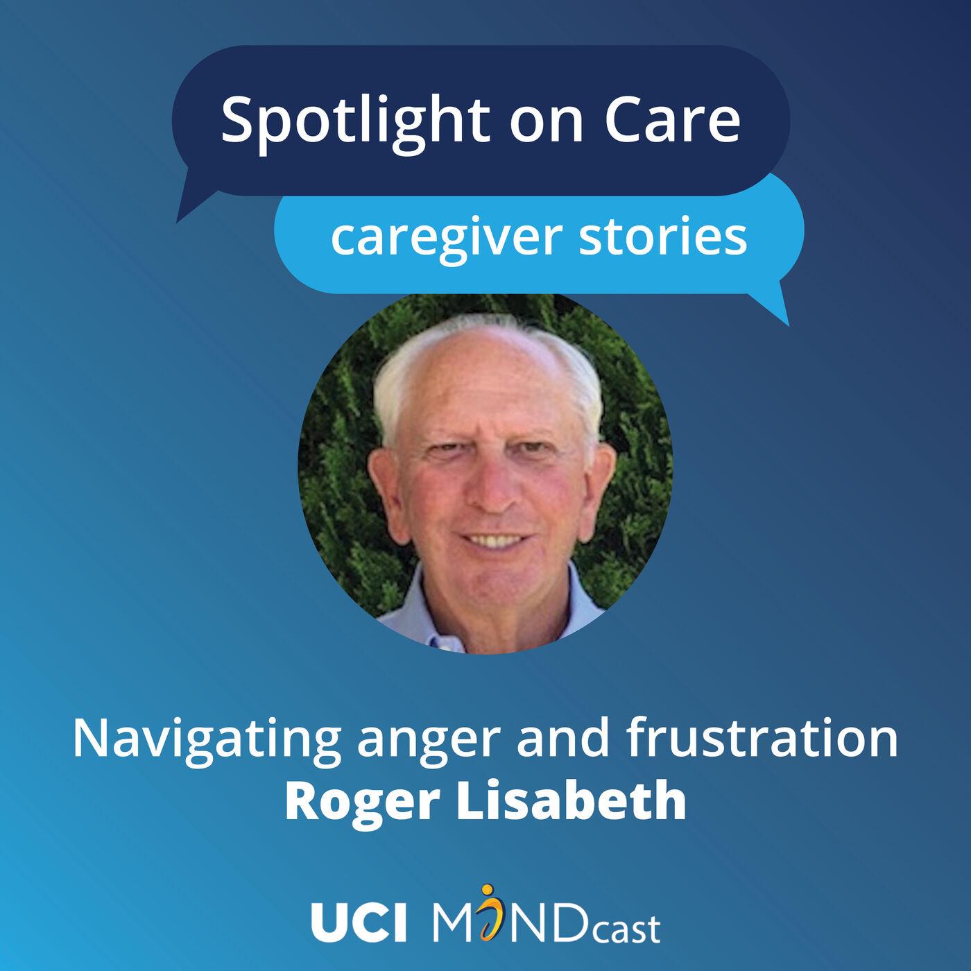 Navigating Anger and Frustration with Roger Lisabeth