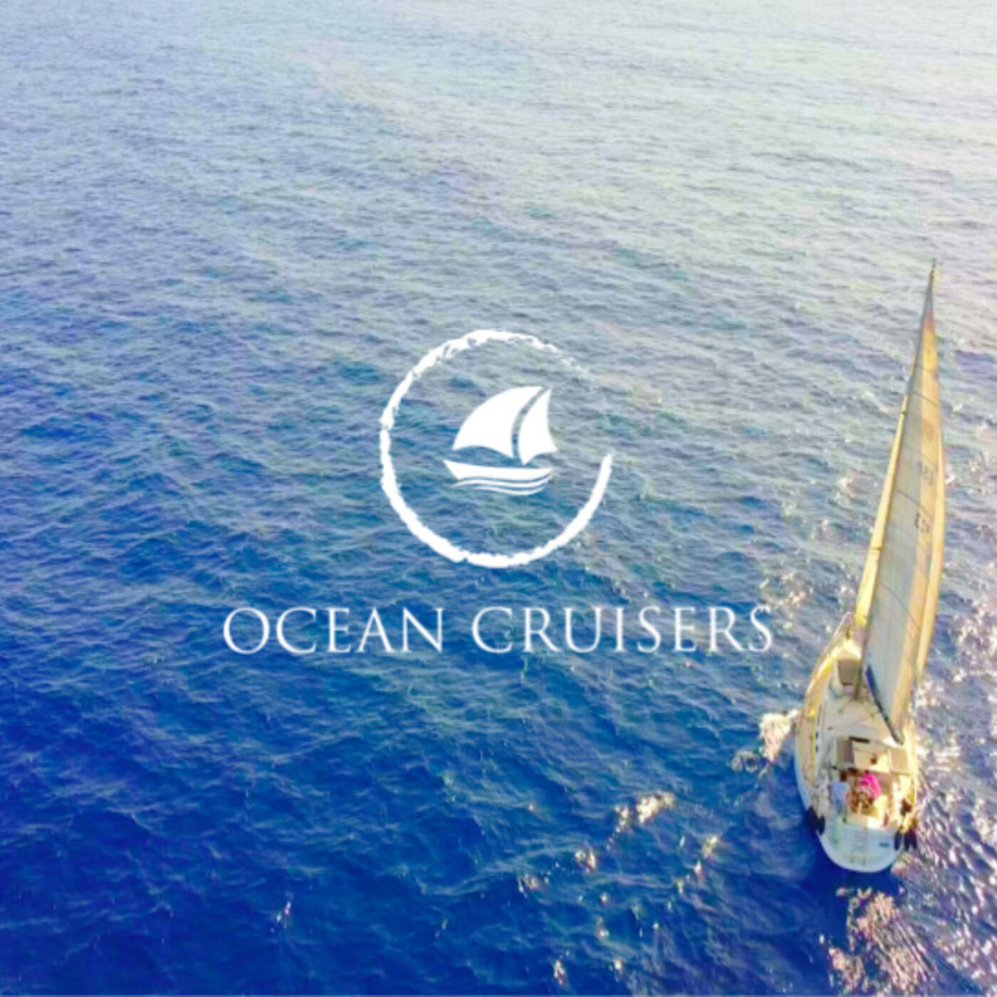 Sailing - The Ocean Cruisers Podcast