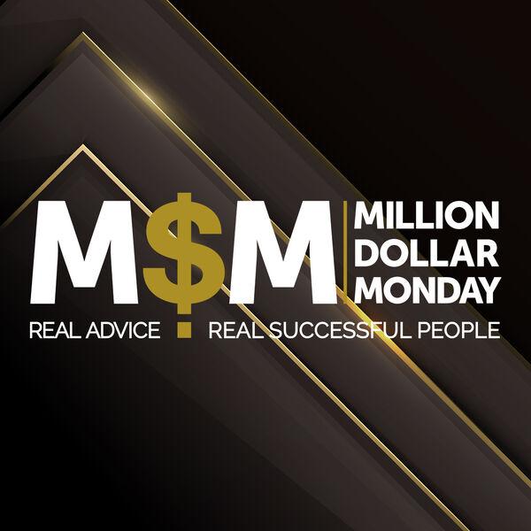 Million Dollar Monday Podcast Artwork Image