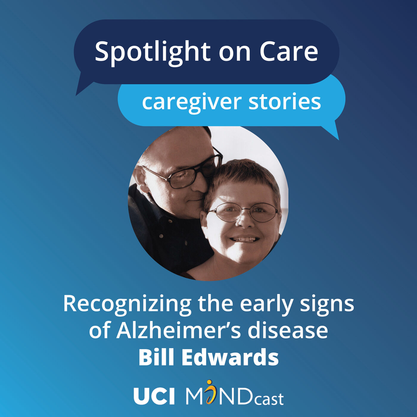 Recognizing the Early Signs of Alzheimer's Disease with Bill Edwards