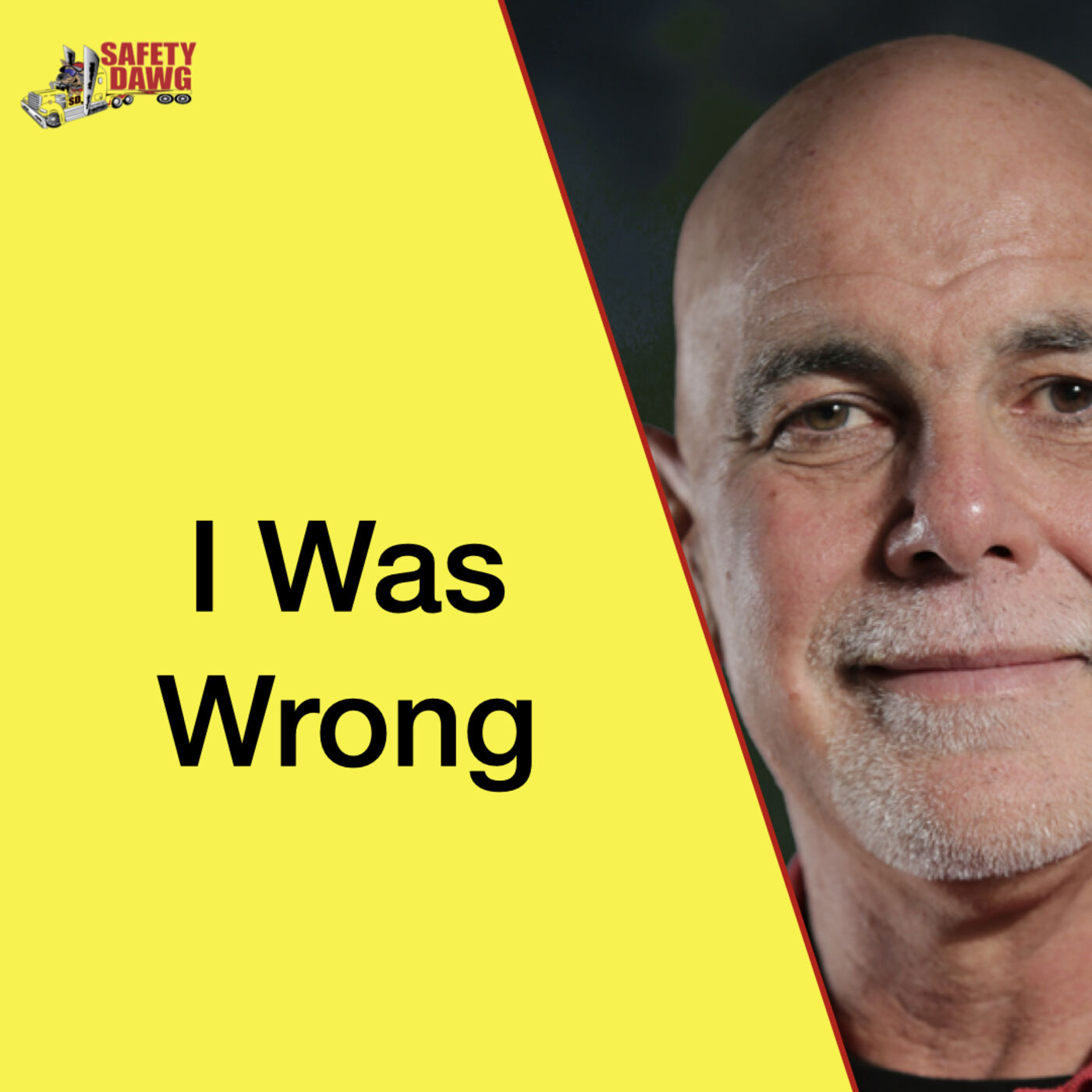 35. I Was Wrong, & I Proved It!
