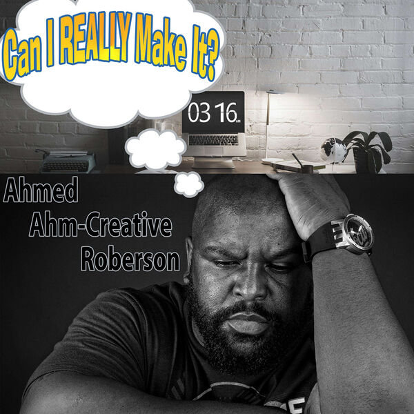 Can I REALLY Make It? Podcast Artwork Image