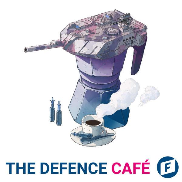 The Defence Café Podcast Artwork Image