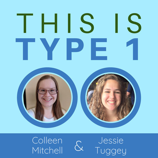 This is Type 1: Real-Life Type 1 Diabetes Podcast Artwork Image