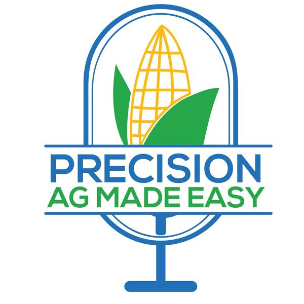 Precision Ag Made Easy Podcast Artwork Image