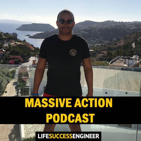 Life Success Engineer Podcast - Taking Massive Action Everyday Podcast Artwork Image