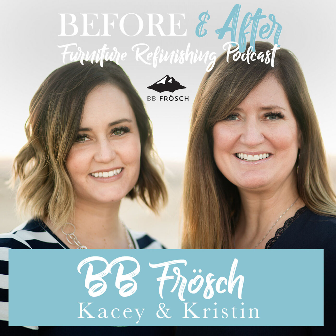Learn more about BB Frösch with Mother and Daughter owners, Kristin Smith and Kacey Stout.
