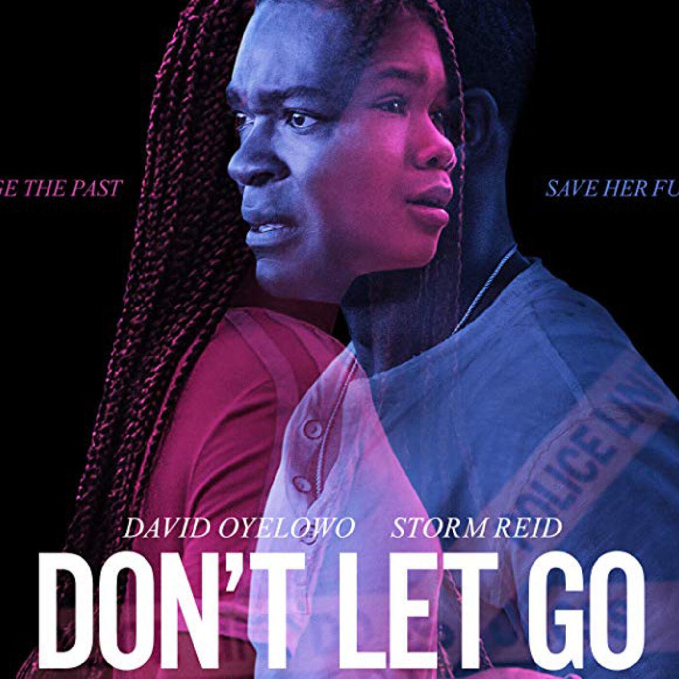 Episode 30 - Don't Let Go